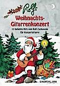 Rolfs Weihnachts-Gitarrenkonzert: 10 beliebte ...