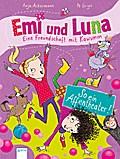 Emi und Luna. Eine Freundschaft mit Kawumm (2 ...