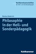Philosophie in der Heil- und Sonderpädagogik (Nachbarwissenschaften der Heil- und Sonderpädagogik)