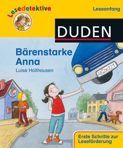 """Lesedetektive Leseanfang"""", Bärenstarke Anna (DUDEN Lesedetektive Leseanfang)"""""""