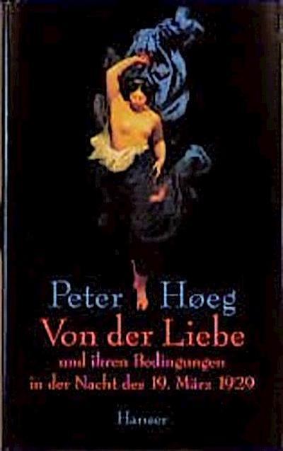 von-der-liebe-und-ihren-bedingungen-in-der-nacht-des-19-marz-1929-erzahlungen