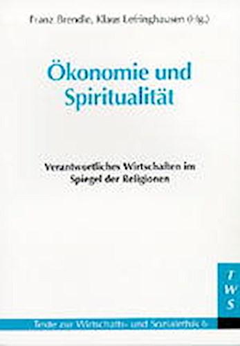 Ökonomie und Spiritualität, Franz Brendle