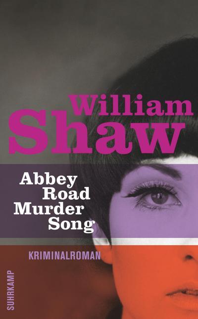 Abbey Road Murder Song: Roman (Breen-Tozer-Trilogie)