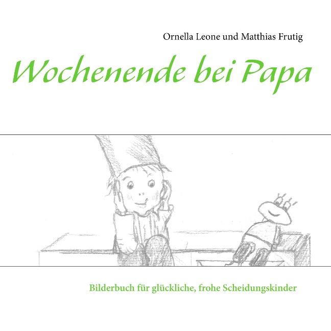 Wochenende Bei Papa - Ornella Leone - 9783844816600
