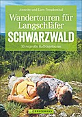 Wandertouren für Langschläfer Schwarzwald: 35 ...