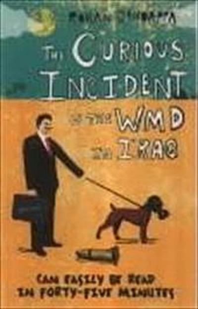 the-curious-incident-of-the-wmd-in-iraq