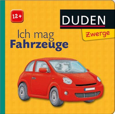 DUDEN Zwerge 12+ Ich mag Fahrzeuge