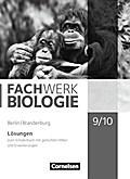 Fachwerk Biologie 9./10. Schuljahr - Berlin/Brandenburg - Lösungen