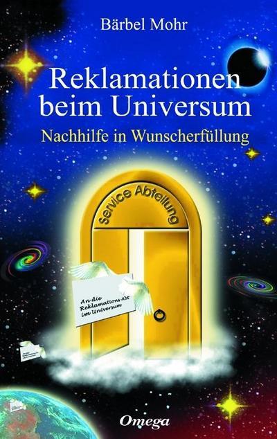 reklamationen-beim-universum-nachhilfe-in-wunscherfullung