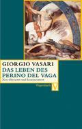 Das Leben des Perino del Vaga (Vasari)