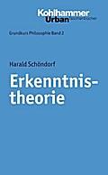 Erkenntnistheorie. (Grundkurs Philosophie, Band 2), Urban-Taschenbücher, Band 346