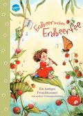 Erdbeerinchen Erdbeerfee. Ein lustiges Frosch ...