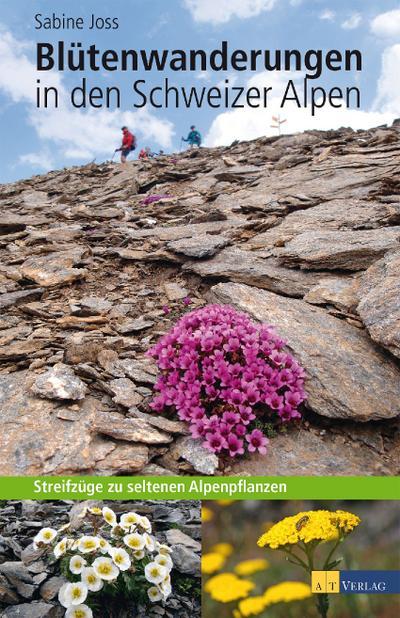 Blütenwanderungen Alpen