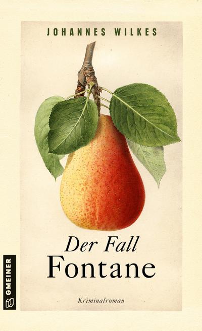 Der Fall Fontane: Kriminalroman (Kriminalromane im GMEINER-Verlag) (Kommissar Mütze)