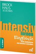 Brockhaus Scolaris Intensiv lernen Englisch 9.-10. Klasse: Texte analysieren und Aufsätze schreiben