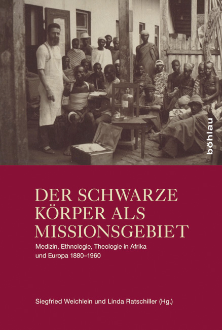 Der-schwarze-Koerper-als-Missionsgebiet-Siegfried-Weichlein