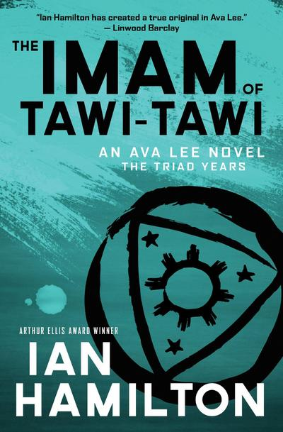 the-imam-of-tawi-tawi-the-triad-years-an-ava-lee-novel-ava-lee-the-triad-years-