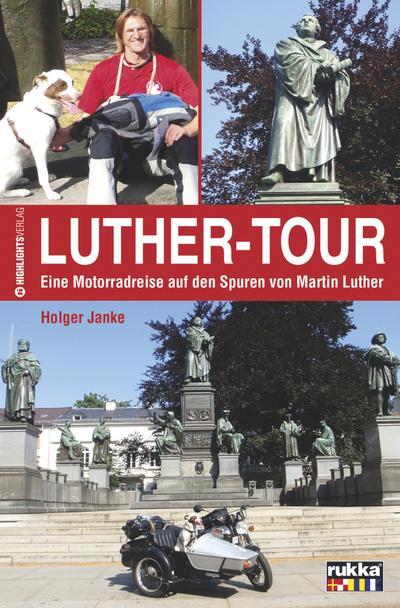 luther-tour-eine-motorradreise-auf-den-spuren-martin-luthers