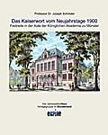 Das Kaiserwort vom Neujahrstage 1900