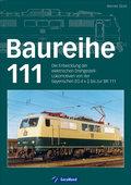 Baureihe 111: Die Entwicklung der elektrische ...