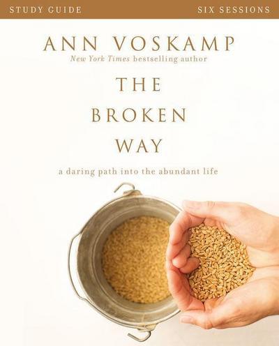 the-broken-way-study-guide-a-daring-path-into-the-abundant-life, 4.83 EUR @ regalfrei-de