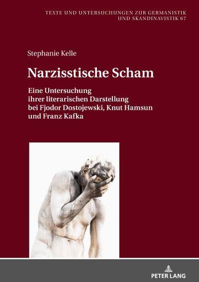 narzisstische-scham-eine-untersuchung-ihrer-literarischen-darstellung-bei-fjodor-dostojewski-knut-