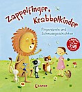 Zappelfinger, Krabbelkinder: Fingerspiele und ...