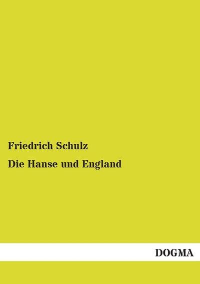 die-hanse-und-england-von-eduards-iii-bis-auf-heinrichs-viii-zeit