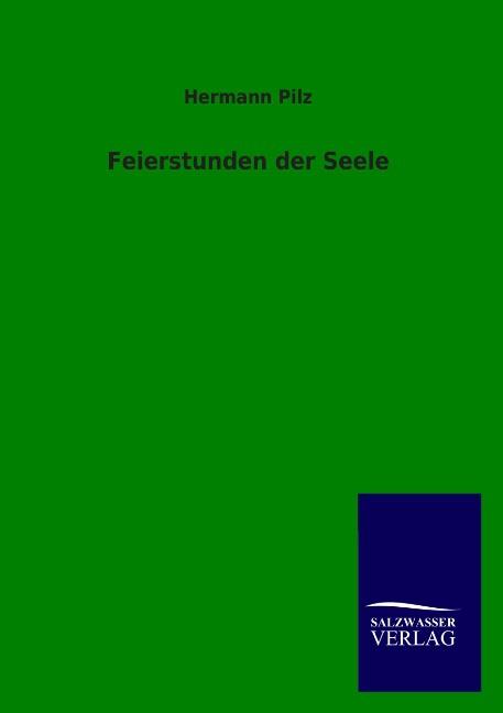 Feierstunden-der-Seele-Hermann-Pilz