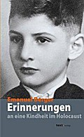 Erinnerungen an eine Kindheit im Holocaust
