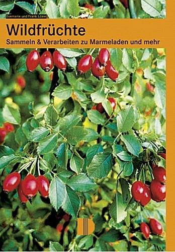 NEU-Wildfruechte-Evemarie-Loeser-150805