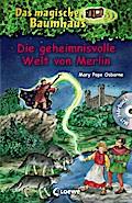Das magische Baumhaus - Die geheimnisvolle We ...