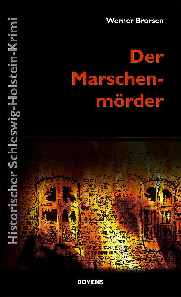 Der-Marschenmoerder-Werner-Brorsen