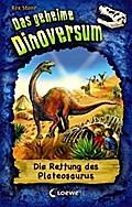 Das geheime Dinoversum - Die Rettung des Plat ...
