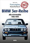 Praxisratgeber Klassikerkauf: BMW 3er-Reihe (E30)