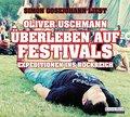 Überleben auf Festivals: Expeditionen ins Roc ...