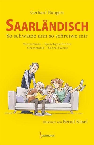 saarlandisch-so-schwatze-unn-so-schreiwe-mir-wortschatz-sprachgeschichte-grammatik-schreibw