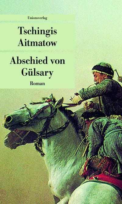abschied-von-gulsary-unionsverlag-taschenbucher-