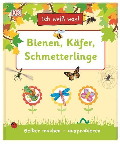 Ich weiß was! – Bienen, Käfer, Schmetterlinge