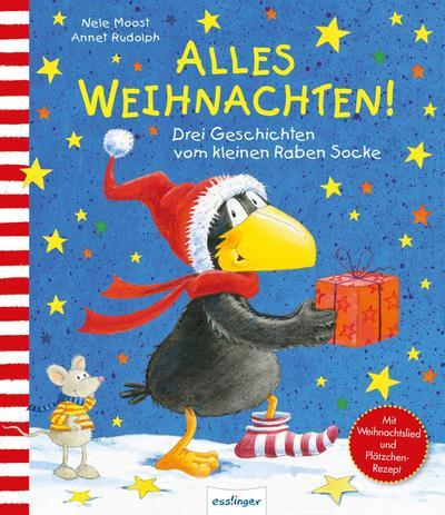 Alles Weihnachten!: Drei Geschichten vom kleinen Raben Socke (Der kleine Rabe Socke)