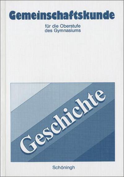 gemeinschaftskunde-fur-die-oberstufe-des-gymnasiums-in-rheinland-pfalz-geschichte-gemeinschaftskun