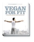 Vegan for Fit. Attila Hildmann's 30 Day Chall ...