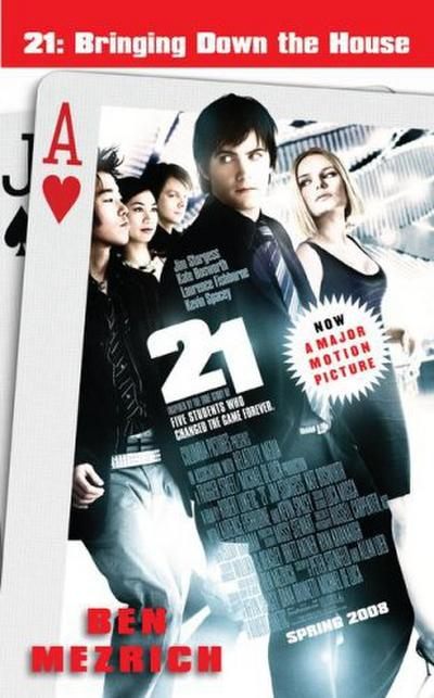21-bringing-down-the-house-movie-tie-in-the-inside-story-of-six-m-i-t-students-who-took-vegas-f