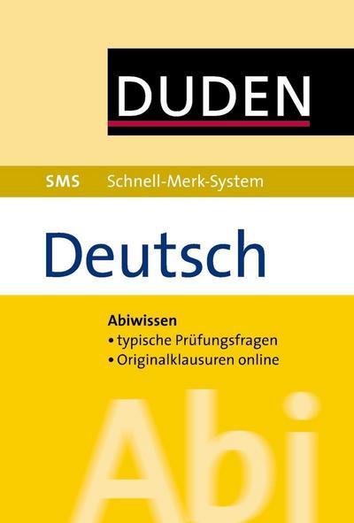 Abi Deutsch (Duden SMS - Schnell-Merk-System)