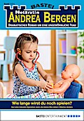 Notärztin Andrea Bergen - Folge 1311