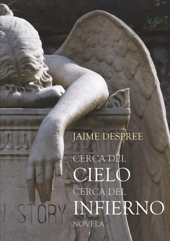 Jaime-despree-cerca-del-cielo-cerca-del-muchachito-9783746056494