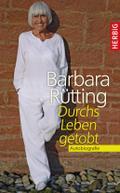 Durchs Leben getobt; Autobiografie; Deutsch;  ...
