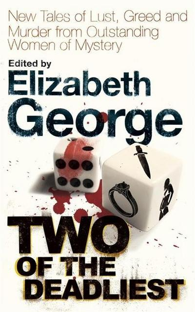 two-of-the-deadliest-new-tales-of-lust-greed-and-murder-from-outstanding-women-of-mystery