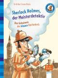 Sherlock Holmes, der Meisterdetektiv. Das Geh ...