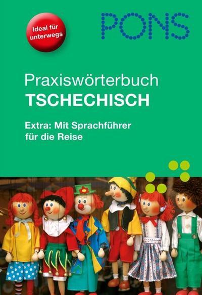 PONS Praxiswörterbuch Tschechisch Tschech.?Deutsch / Deutsch?Tschech.